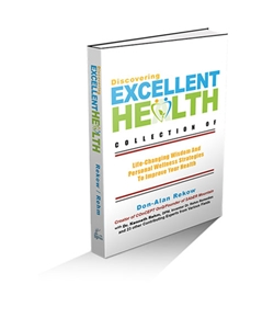 Discovering Excellent Health, A collection of Life-Changing Wisdom